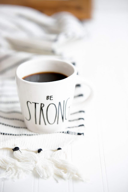 Be Strong Coffee Cup | Heather Ford via Unsplash