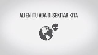 Alien Itu Ada Di Bumi