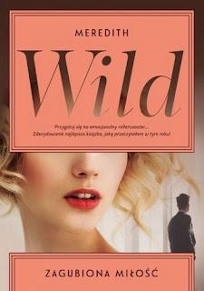 """""""Zagubiona miłość"""" Meredith Wild"""