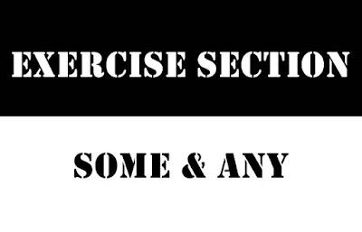 Soal Latihan Some dan Any Dalam Berbagai Bentuk Kalimat
