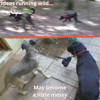 Two dogs running and the words 'ideas running wild'; two dogs with entangled leashes and the words 'may become a little messy'