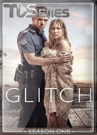Pelicula Glitch (Temporada 1) HD 1080P LATINO/INGLES Online imagen