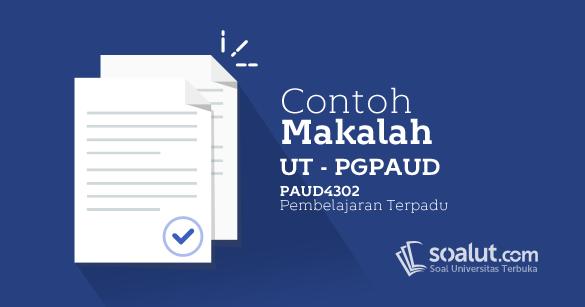 Contoh Makalah Ut Pgpaud Paud4302 Pembelajaran Terpadu Soalut Com