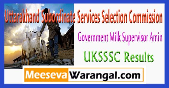 UKSSSC Government Milk Supervisor Amin Result 2017