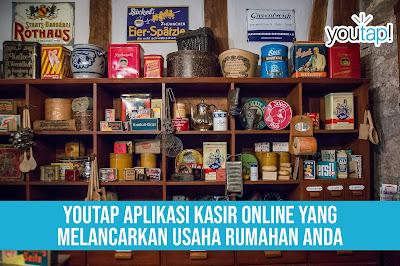 Youtap Aplikasi Kasir Online yang Melancarkan Usaha Rumahan Anda