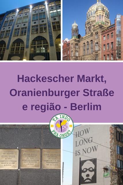 Hackescher Markt, Oranienburger Straße e Scheunenviertel em Berlim