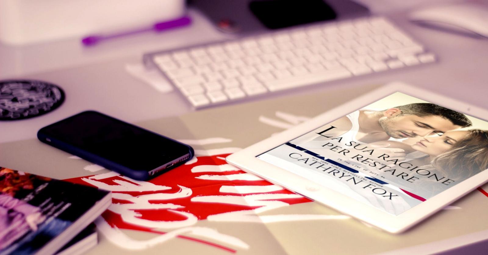 La sua ragione per restare di Cathryne Fox | Recensione in anteprima