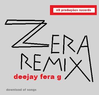 Fera G - ZERA Remix (kuduro) (Download)