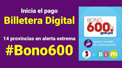 Inicia el pago Billetera Digital a hogares del Grupo2 de las 14 provincias declaradas en alerta extrema