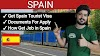 How To Get Job And Tourist Visa To Spain || Spain Visit Visa Documents And Process