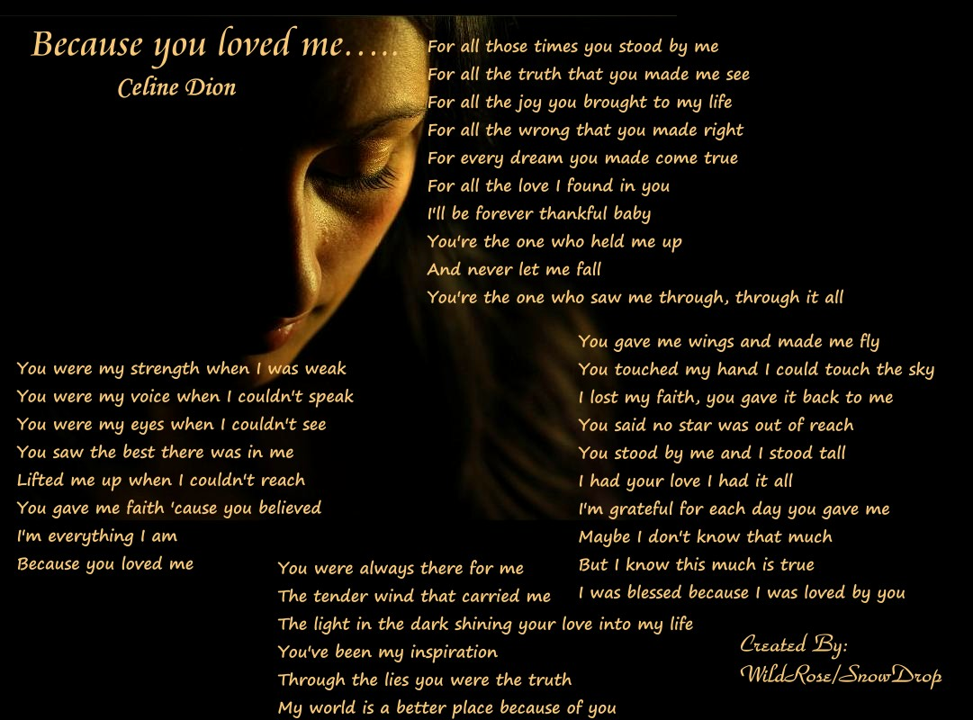Because You Loved Me Quotes