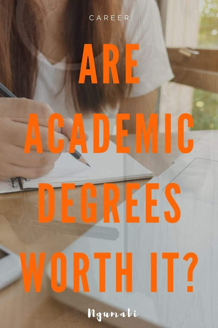 Are Academic Degrees Worth It?