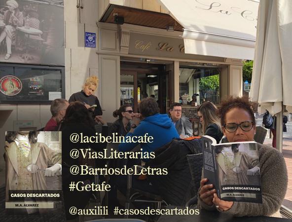 Novela Casos descartados en La Cibelina, Getafe.
