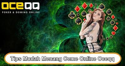 Tips Mudah Menang Ceme Online Oceqq