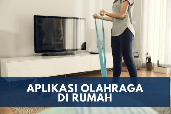 Aplikasi Olahraga di Rumah