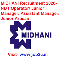 MIDHANI Recruitment 2020, NDT Operator, Junior Manager, Assistant Manager, Junior Artisan