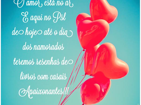 #O amor está no ar