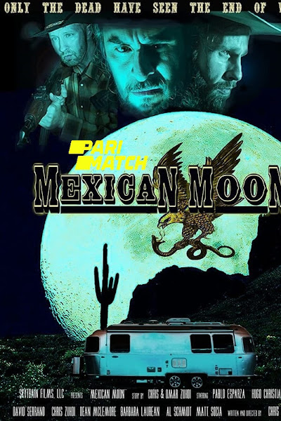 Mexican Moon 2021 Dual Audio In Hindi Fan Dubbed 720p