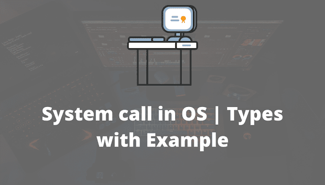 System call in Operating system
