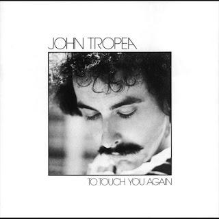 John Tropea To Touch You Again