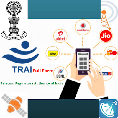 TRAI Full Form In Telecommunication