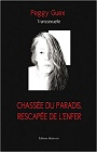 https://www.amazon.fr/Chass%C3%A9e-du-Paradis-rescap%C3%A9e-lenfer/dp/2756322377