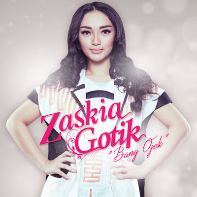 Download Lagu Zaskia Gotik Bang Ojek Mp3 Terbaru