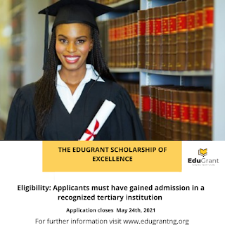 EduGrant Scholarship of Excellence Application Form 2021