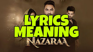 Nazaraa Lyrics Meaning in English – USTAD PURAN CHAND WADALI & LAKHWINDER WADALI
