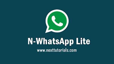 Download N-WhatsApp Lite v3.1.0 Latest Version Android,nwhatsapp lite terbaru 2020,aplikasi nwa lite anti ban,tema whatsapp mod terbaik 2020