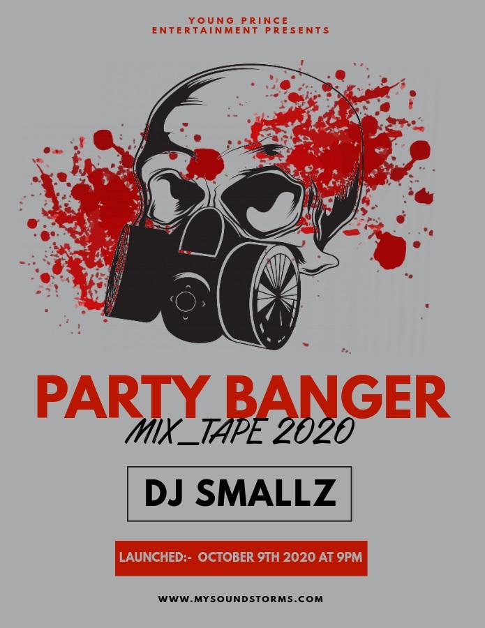 "DJ Smallz - "" Party Banger Mix_Tape 2020 """