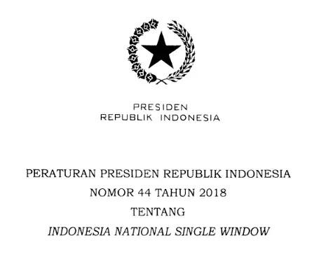 Perpres Nomor 44 Tahun 2018 Tentang Indonesia  National Single Window (INSW)