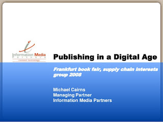 https://www.slideshare.net/mpcairns/frankfurt-bookfair-supply-chain-meeting-publishing-in-a-digital-age-presentation