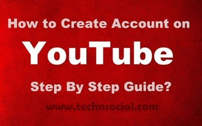 How to create Account on You Tube Step By Step Guide?