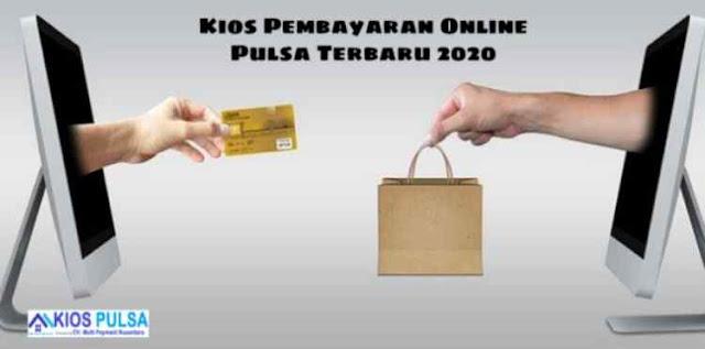Kios Pembayaran Online Pulsa Terbaru 2020