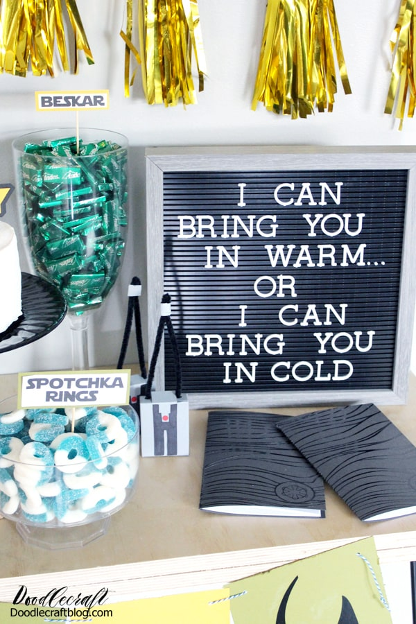 I can bring you in warm or I can bring you in cold. Letterboard set up for Mandalorian themed party.