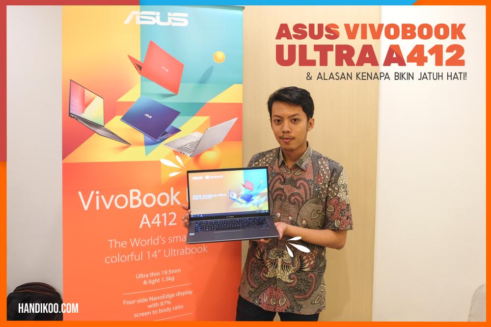 ASUS Vivobook Ultra A412 dan 4 Alasan Kenapa Bikin Jatuh Hati!