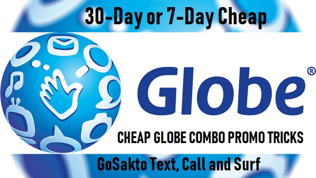 30-Day or 7-Day Cheap Globe Combo Promo Tricks : GoSakto Text, Call and Surf