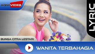 Lagu Bunga Citra Lestari Wanita Terbahagia Mp3