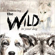 #Book #Review: EMBRACING THE WILD IN YOUR DOG