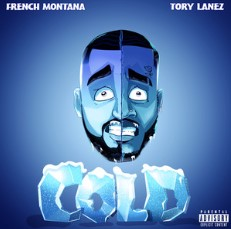 Cold - French Montana ft. Tory Lanez