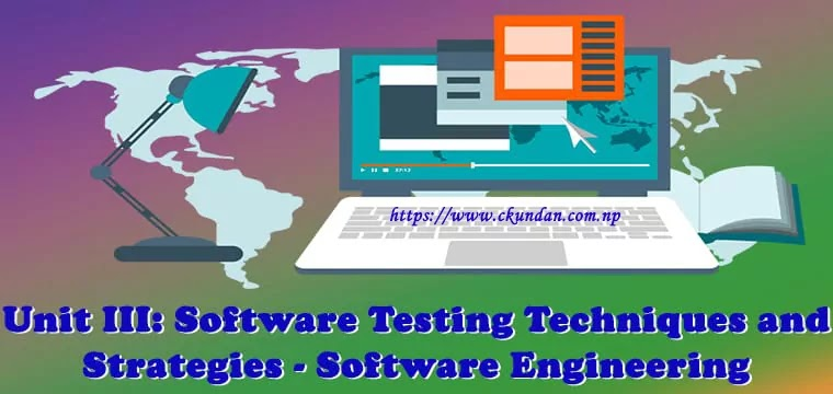 Software Testing Techniques and Strategies - Software Engineering