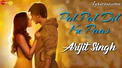 Rehna Tu Pal Pal Dil Ke Paas Lyrics in English Meaning - Arijit Singh