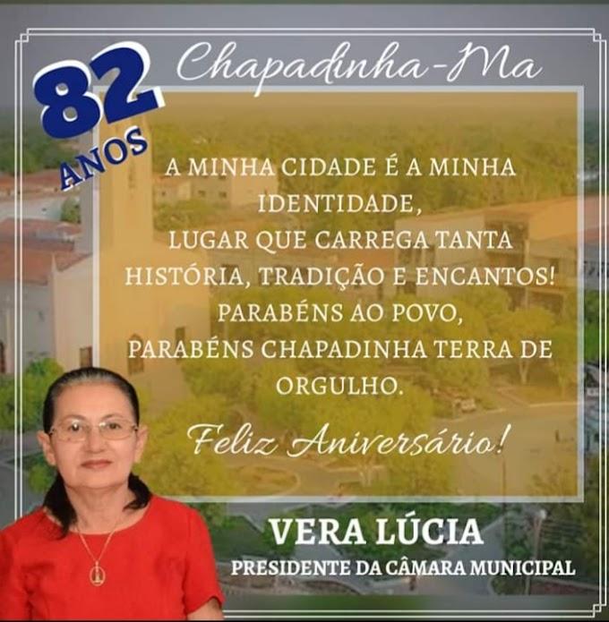 Chapadinha 82 anos: Mensagem da Presidente da Câmara Municipal, Vereadora Vera Lúcia