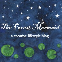 The Forest Mermaid - a creative lifestyle blog