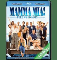 MAMMA MIA: UNA Y OTRA VEZ (2018) 1080P HD MKV ESPAÑOL LATINO