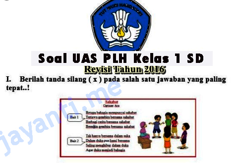 Contoh Soal UAS PLH Kelas 1 SD Semester 1 Kurikulum 2013 Revisi 2020