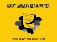 Contoh Surat Lamaran Kerja Waiter yang Baik dan Benar
