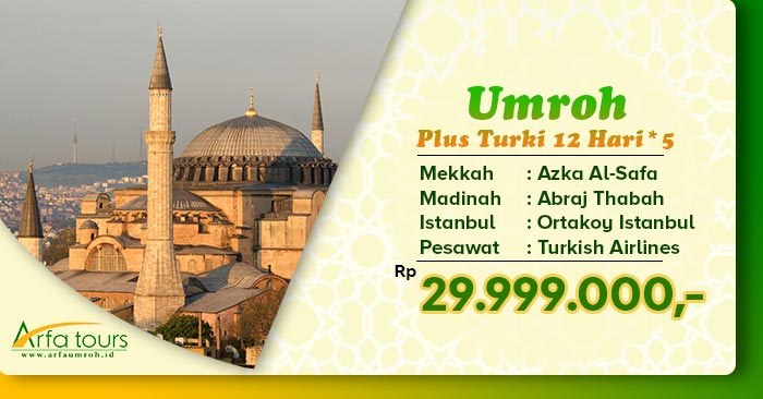 Umroh Plus Turki 10 Hari 2020 Arfa Tour