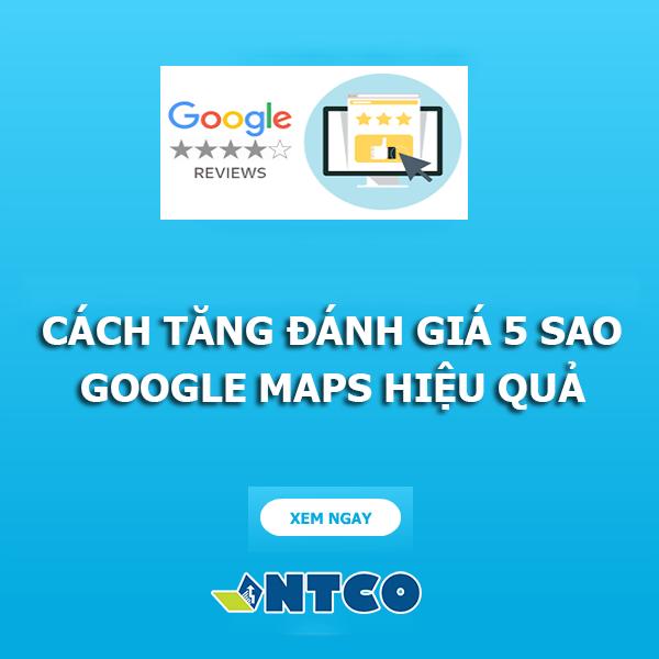 tang danh gia 5 sao google maps
